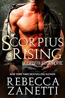 Scorpius Rising (The Scorpius Syndrome) by [Zanetti, Rebecca]