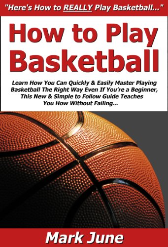 how to learn how to play basketball