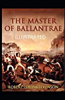 The Master of Ballantrae Illustrated