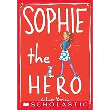 Sophie #2: Sophie the Hero