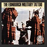 The Edinburgh Military Tattoo: Bagpipe Marches Of Scotland