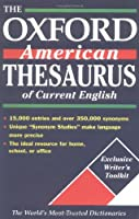 The Oxford American Thesaurus of Current English (New Look for Oxford Dictionaries)