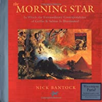 The Morning Star: In Which the Extraordinary Correspondence of Griffin & Sabine Is Illuminated