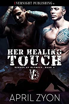 Her Healing Touch (Heroes of Olympus Book 4) by [Zyon, April ]