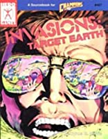 Invasions: Target Earth (Super Hero Role Playing, Stock No. 407)
