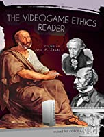The Videogame Ethics Reader