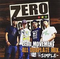 ZERO MOVEMENT ALL DUB PLATE MIX Vol.1
