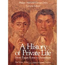 001: History of Private Life, Volume I: From Pagan Rome to Byzantium