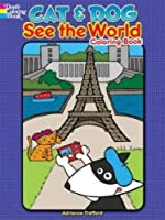 Cat and Dog See the World Coloring Book (Dover Coloring Books for Children)