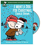Peanuts: I Want a Dog for Christmas Charlie Brown (Deluxe Edition) [並行輸入品]