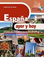 España, ayer y hoy + CD-ROM (Cultura Y Civilizacion + CD)