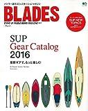 BLADES (ブレード) 6 (エイムック 3354)