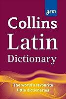 Latin Dictionary: Latin-English, English-Latin (Collins Gem)