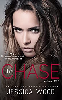 The Chase, Volume 2 by [Wood, Jessica]