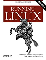 Running Linux (Essential Guide to Linux)