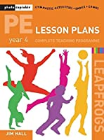 PE Lesson Plans - Year 4 Complete Teaching Programme: Photocopiable Gymnastic Activities, Dance, Games (Leapfrogs)