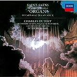 サン=サーンス:交響曲 第3番《オルガン》、組曲《動物の謝肉祭》