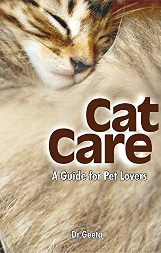 CAT CARE: A GUIDE FOR PET LOVERS (Veterinary) (English Edition)