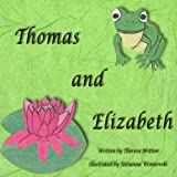 Thomas and Elizabeth (English Edition)