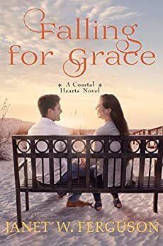 Falling for Grace: A Coastal Hearts Novella by [Ferguson, Janet W.]
