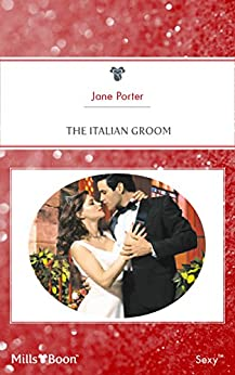 The Italian Groom by [Porter, Jane]