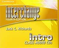 Interchange Intro Class Audio CDs. 4th ed. (Interchange Fourth Edition)