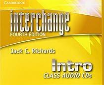 Interchange Intro Class Audio CDs. 4th ed. (Interchange Fourth Edition)