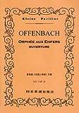 No.189 オッフェンバック 「天国と地獄」序曲 (Kleine Partitur)