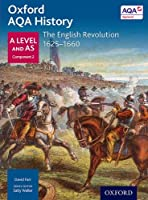 Oxford Aqa History for a Level: The English Revolution 1625-1660