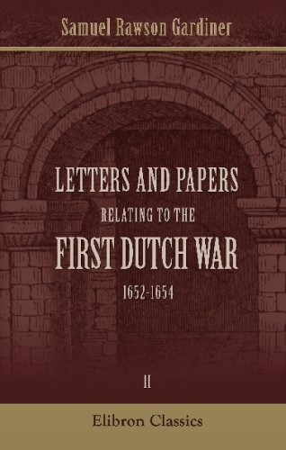 Letters and Papers relating to the First Dutch War, 1652-1654: Volume 2