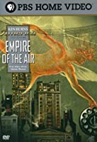 Ken Burns America Collection: Empire of the Air [DVD] [Import]