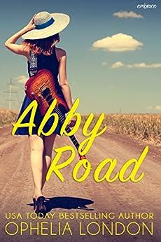 Abby Road (Entangled Embrace) by [London, Ophelia]