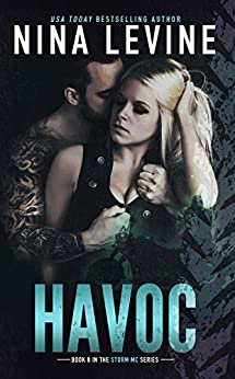 [Levine, Nina]のHavoc (Storm MC Book 8) (English Edition)