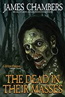 The Dead In Their Masses (Corpse Fauna)