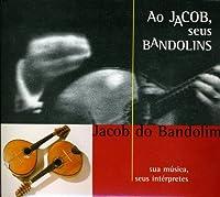 Ao Jacob E Seus Bandolins: Ao Vivo