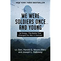 We Were Soldiers Once . . . and Young: Ia Drang—The Battle That Changed the War in Vietnam (English Edition)