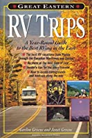 Great Eastern RV Trips: A Year-Round Guide to the Best Rving in the East【洋書】 [並行輸入品]