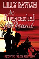 An Unexpected Hellhound (Unexpected Trilogy)