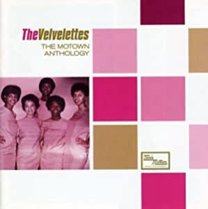 The Motown Anthology - The Velvelettes by The Velvelettes (2005-01-18)
