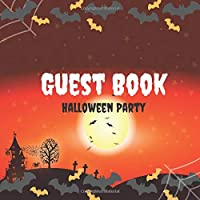 Guest Book for Halloween Party - Sign-in Guest Registry Book - Adult Scary Halloween Party Theme Book 1