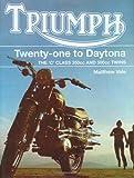 バイク洋書「TRIUMPH Twenty-One to Daytona」トライアンフ Cシリーズ