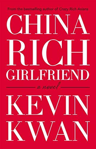 China Rich Girlfriend (English Edition)