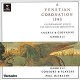 アンドレア&ジョヴァンニ・ガブリエリ:1595年 ヴェネツィアの戴冠式