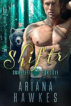 Shiftr: Swipe Left for Love (Lori): BBW Bear Shifter Romance (Hope Valley BBW Dating App Romance Book 5) by [Hawkes, Ariana]