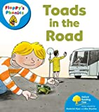 Oxford Reading Tree: Stage 3: More Floppy's Phonics: Toads in the Road (Floppys Phonics)