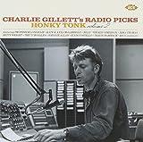 チャーリー・ギレットのラジオ・ピックス ホンキー・トンク VOL.2 ユーチューブ 音楽 試聴