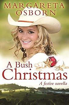 A Bush Christmas by [Osborn, Margareta]