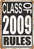 なまけ者雑貨屋 Class of 2009 Rules メタルプレート アンティーク な ブリキ の 看板、レトロなヴィンテージ 金属ポスター 、40x30cm