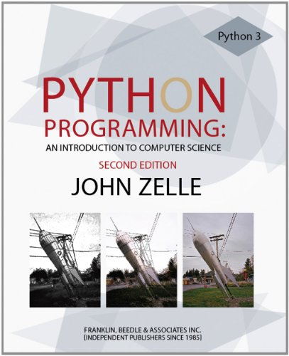 Download Python Programming: An Introduction to Computer Science 1590282418