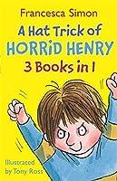 A Hat Trick of Horrid Henry 3-in-1: Horrid Henry Mega-Mean/Football Fiend/Christmas Cracker